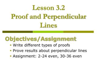 Lesson 3.2  Proof and Perpendicular Lines