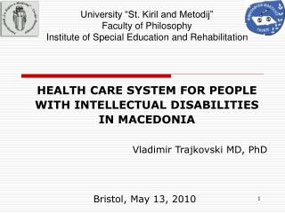 HEALTH CARE SYSTEM FOR PEOPLE WITH INTELLECTUAL DISABILITIES IN MACEDONIA