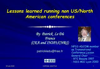 Lessons learned running non US/North American conferences