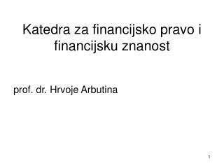 Katedra za financijsko pravo i financijsku znanost