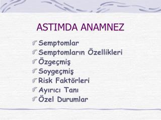 ASTIMDA ANAMNEZ