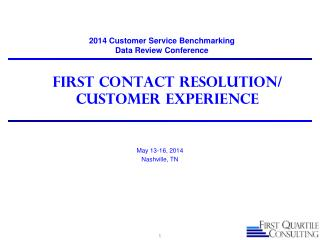 First Contact Resolution/ Customer Experience