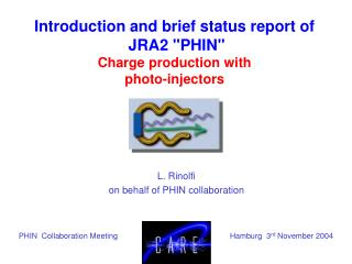 "Introduction and brief status report of  JRA2 ""PHIN""  Charge production with  photo-injectors"