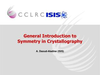General Introduction to Symmetry in Crystallography