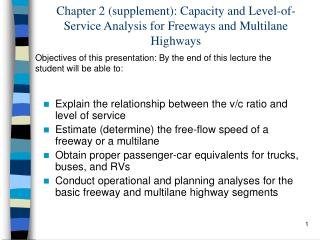 Chapter 2 (supplement): Capacity and Level-of-Service Analysis for Freeways and Multilane Highways