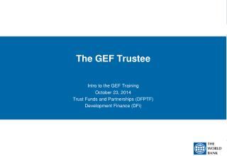 The GEF Trustee