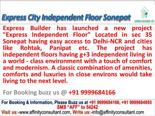 Express City Independent Floors sector 35 Sonepat @099996841