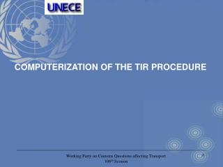 COMPUTERIZATION OF THE TIR PROCEDURE