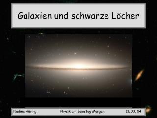 Galaxien und schwarze L cher