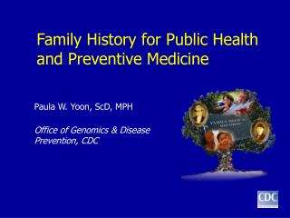 Family History for Public Health and Preventive Medicine