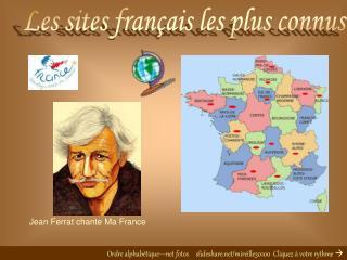 Les sites fran�ais les plus connus