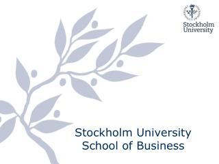 Stockholm University  School of Business