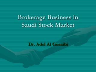 Brokerage Business in Saudi Stock Market