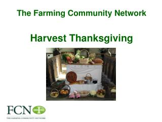 The Farming Community Network Harvest Thanksgiving
