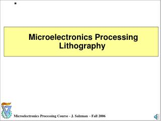 Microelectronics Processing  Lithography