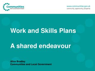 Work and Skills Plans A shared endeavour