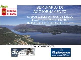 SEMINARIO DI AGGIORNAMENTO  DISPOSIZIONI ATTUATIVE DELLA  LEGGE REGIONALE 13