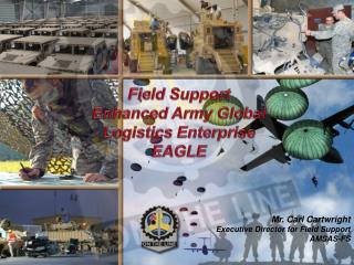 Field Support Enhanced Army Global Logistics Enterprise EAGLE
