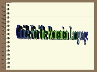 Guide For The Romanian Language