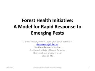 Forest Health  Initiative: A  Model for Rapid Response to Emerging Pests
