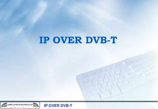 IP OVER DVB-T