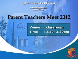 Parent Teachers Meet 2012