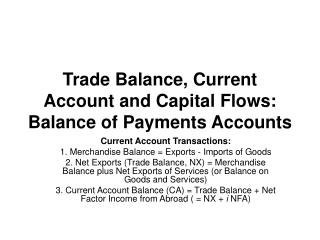 Trade Balance, Current Account and Capital Flows: Balance of Payments Accounts