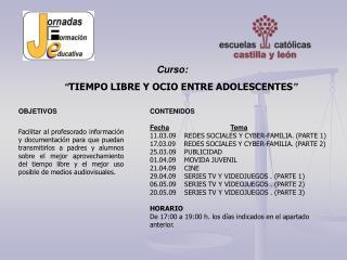 """Curso: """" TIEMPO LIBRE Y OCIO ENTRE ADOLESCENTES """""""