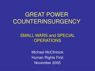 GREAT POWER COUNTERINSURGENCY