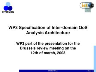 WP3 Specification of Inter-domain QoS Analysis Architecture
