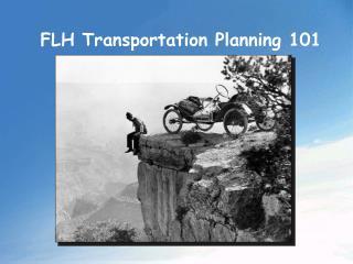FLH Transportation Planning 101
