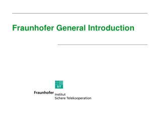 Fraunhofer General Introduction