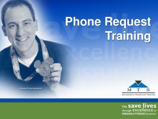 Phone Request Training