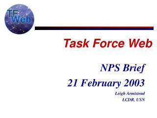NPS Brief  21 February 2003 Leigh Armistead LCDR, USN