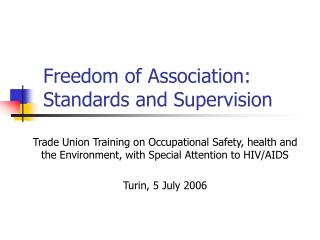 Freedom of Association: Standards and Supervision