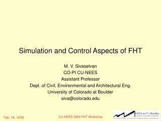 Simulation and Control Aspects of FHT