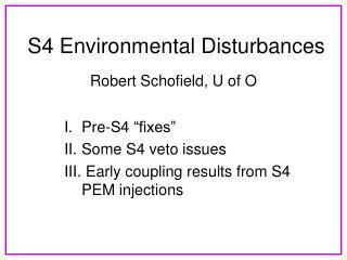 S4 Environmental Disturbances