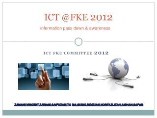 ICT @FKE  2012