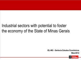 IEL-MG - Gerência  Estudos Econômicos Maio/2012