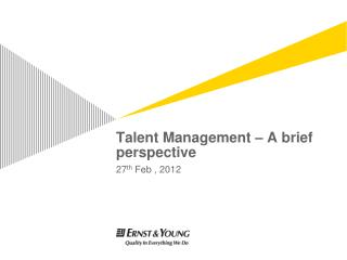 Talent Management – A brief perspective