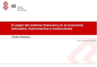 El papel del sistema financiero en la economía: mercados, instrumentos e instituciones