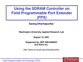 Using the SDRAM Controller on  Field Programmable Port Extender (FPX)