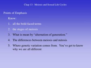 Chap 13:  Meiosis and Sexual Life Cycles