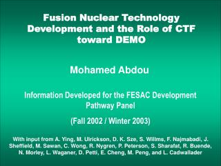 Fusion Nuclear Technology Development and the Role of CTF toward DEMO
