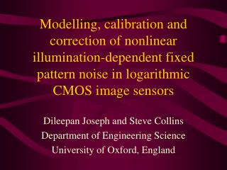 Dileepan Joseph and Steve Collins Department of Engineering Science University of Oxford, England