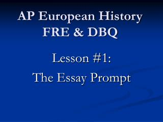 Lesson #1: The Essay Prompt