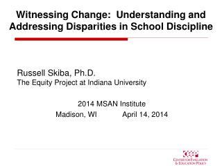 Witnessing Change: Understanding and Addressing Disparities in School Discipline