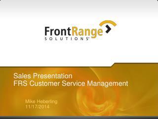 Sales Presentation FRS Customer Service Management