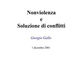 Nonviolenza e  Soluzione di conflitti