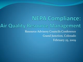 NEPA Compliance: Air Quality Resource Management